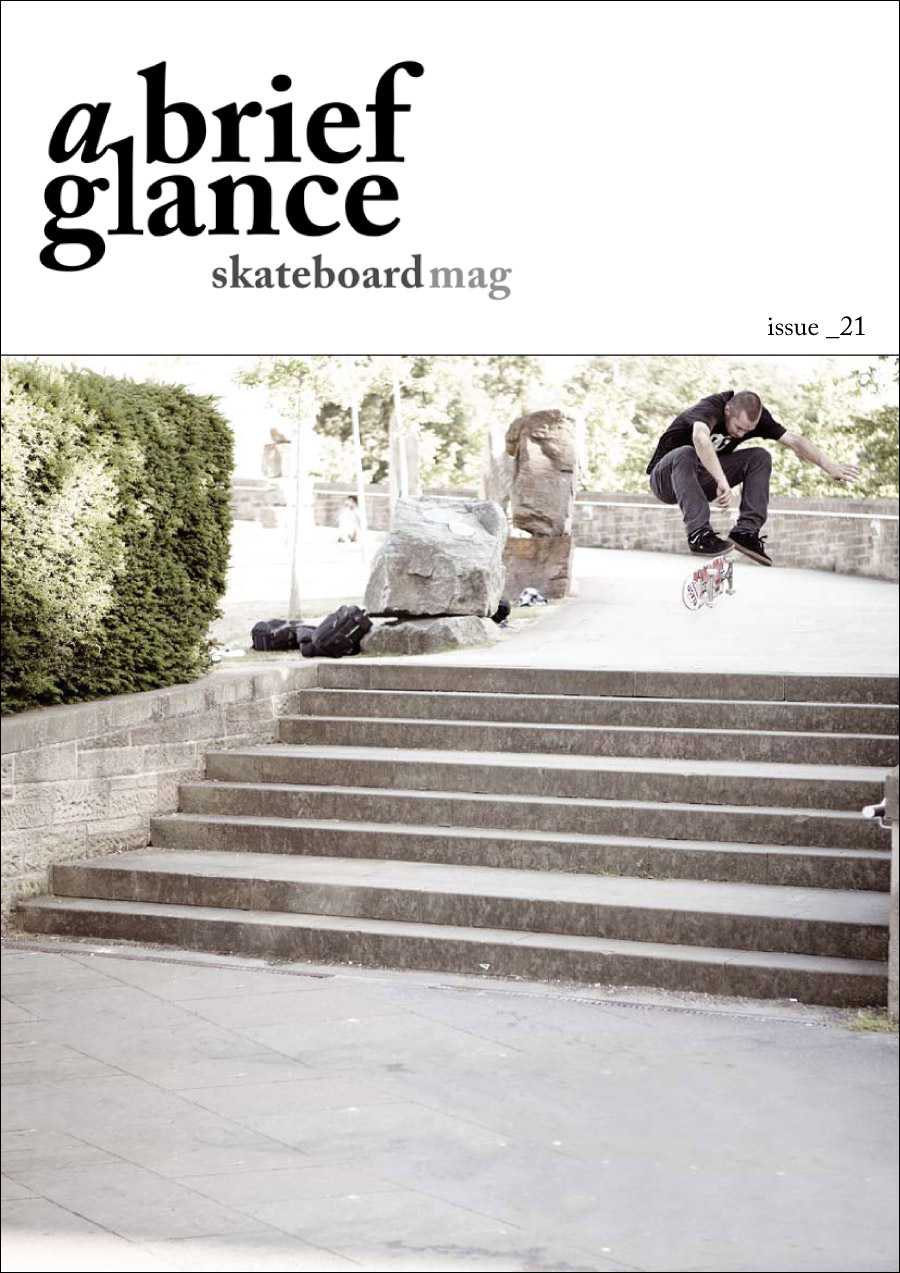Welcome to a brief glance skateboardmag issue_21.
