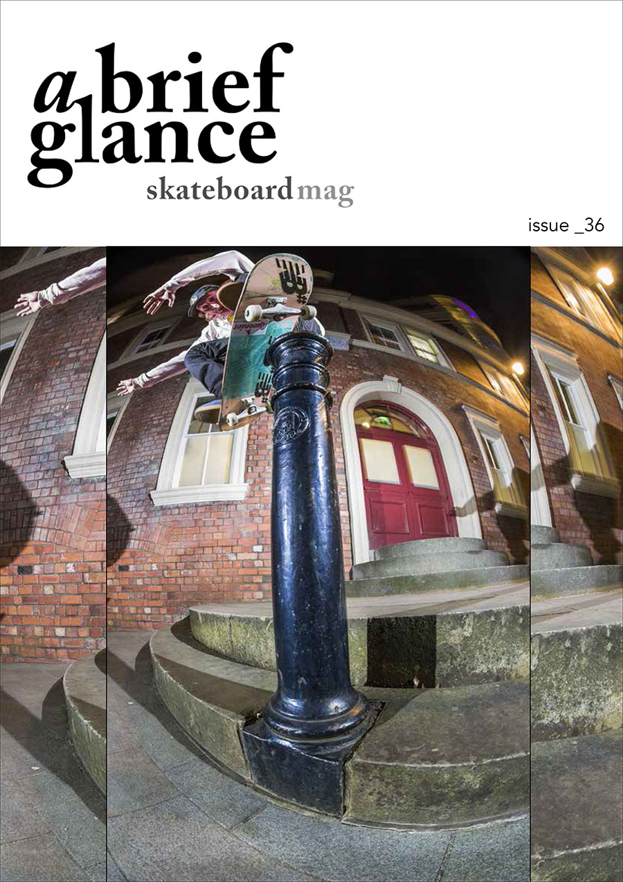 Welcome to a brief glance skateboardmag issue_36