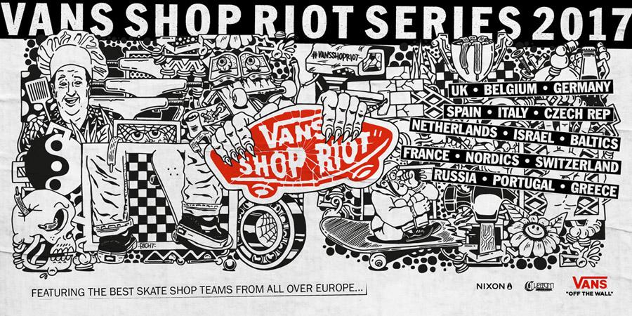 Vans Shop Riot Series 2017.