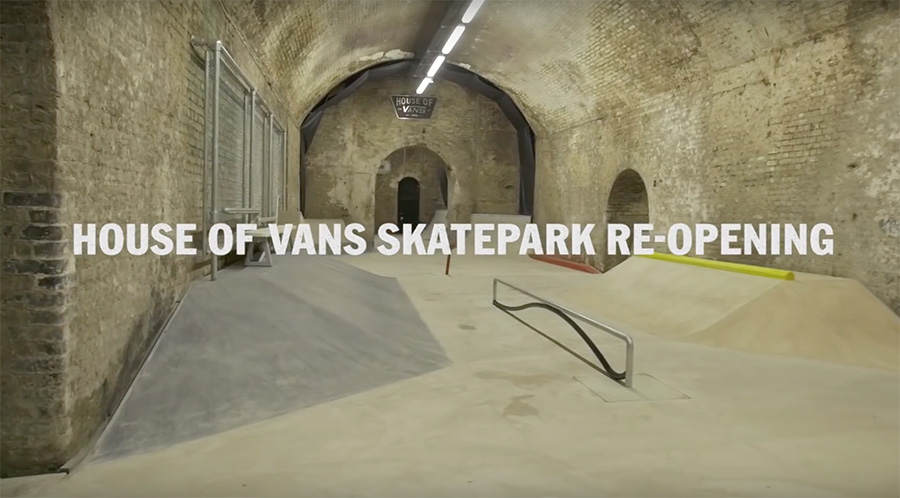 House Of Vans_re-opening clip.