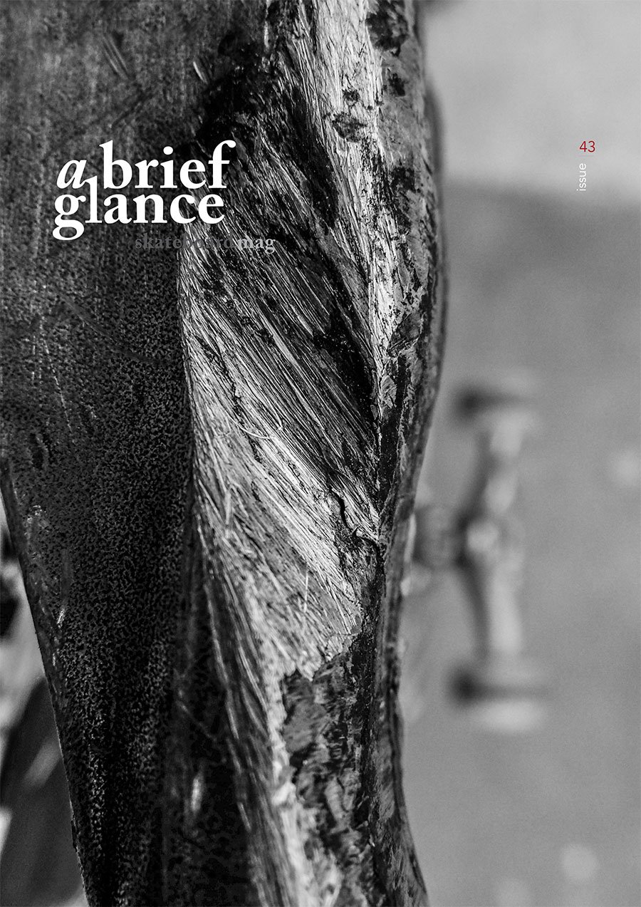 Welcome to a brief glance skateboardmag issue_43