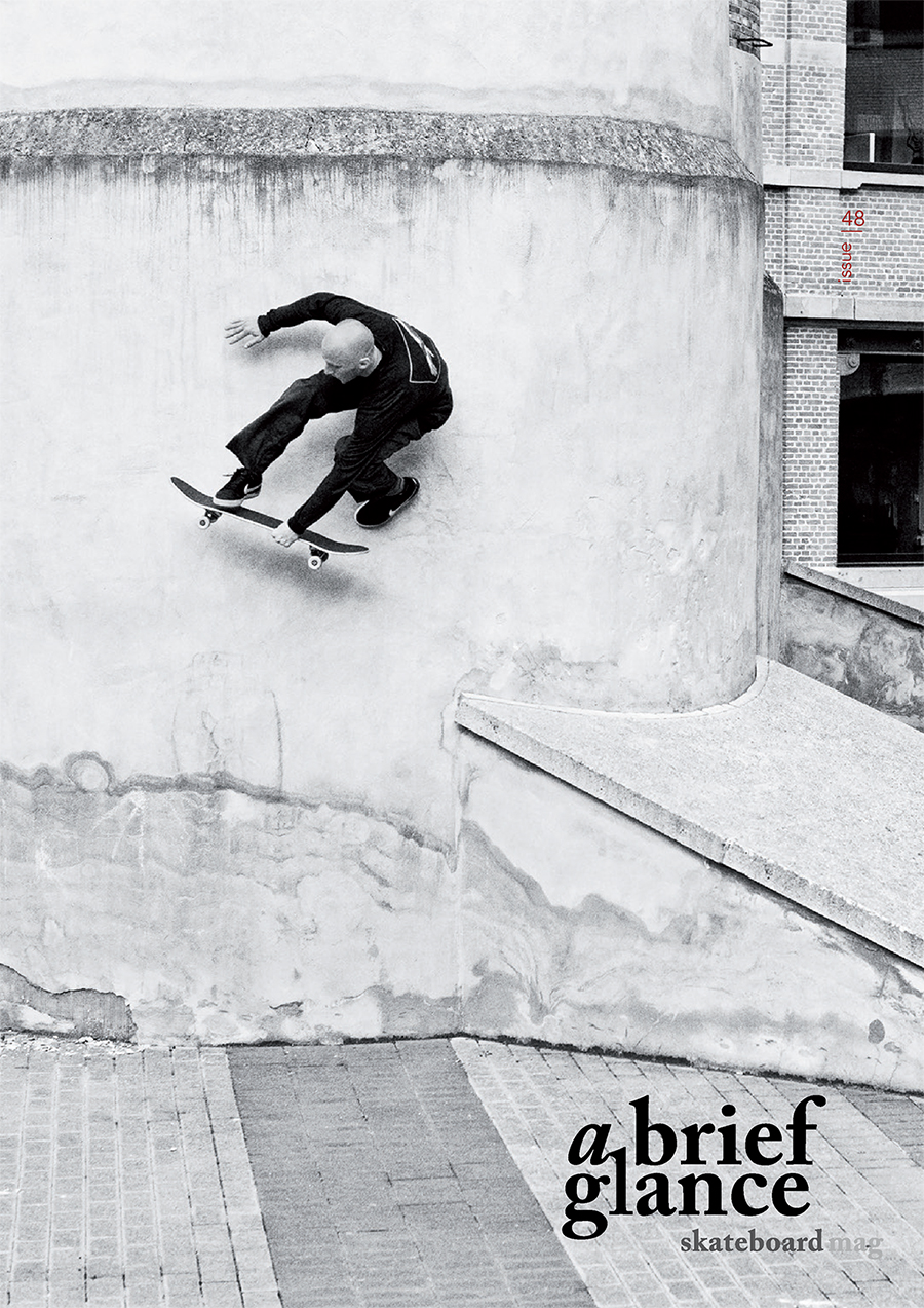 Welcome to a brief glance skateboardmag issue_48