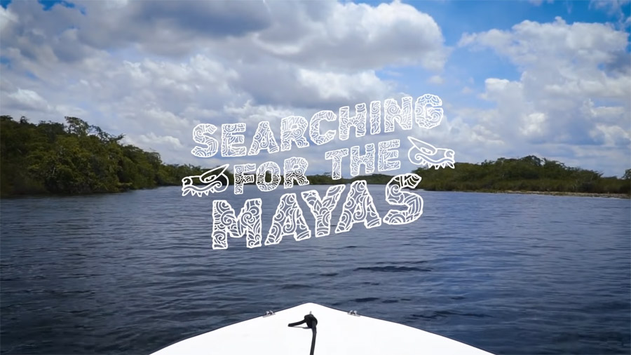 Searching for the Mayas: Episode 2.