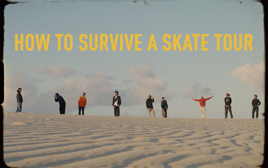 How To Survive A Skate Tour.