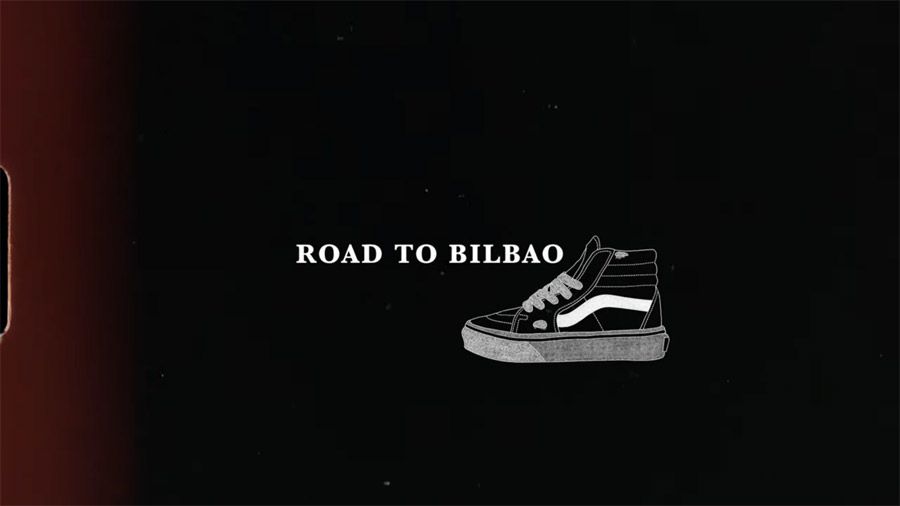 Vans Germany_Road to Bilbao.